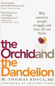 The Orchid and the Dandelion, Boyce Thomas W.