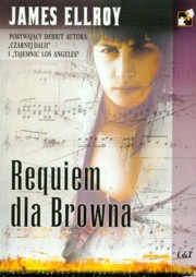 Requiem dla Browna, Ellroy James