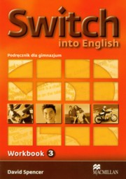 Switch into English 3 zeszyt ćwiczeń, Spencer David