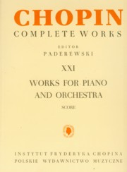 Chopin Complete Works XXI Utwory na fortepian i orkiestrę,