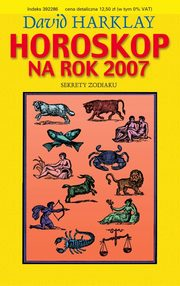Horoskop 2007. Sekrety zodiaku, Harklay David