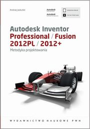 Autodesk Inventor Professional/Fusion 2012PL/2012+, Jaskulski Andrzej