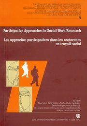 Participative approaches in social work research Les approches participatives dans les recherches en travail social,