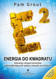 Energia do kwadratu, Grout Pam