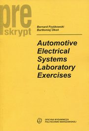 Automotive Electrical Systems Laboratory Exercises, Fryśkowski Bernard, Okoń Bartłomiej