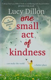 One Small Act of Kindness, Dillon Lucy