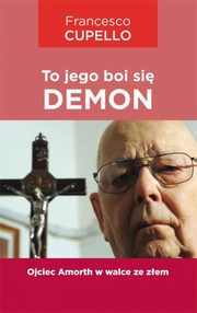 To jego boi się demon, Cupello Francesco