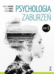 Psychologia zaburzeń, Butcher James N., Hooley Jill M., Mineka Susan