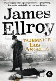 Tajemnice Los Angeles, Ellroy James