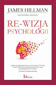 Re-wizja psychologii, Hillman James