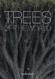 Trees of the World,