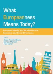 What Europeanness Means Today?,