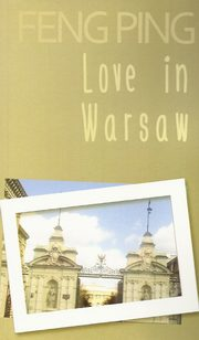 Love in Warsaw, Ping Feng