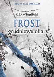 Frost i grudniowe ofiary, Wingfield R.D.