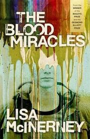 The Blood Miracles, McInerney Lisa