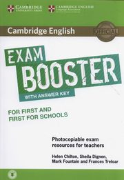 Cambridge English Exam Booster for First and First for Schools with Answer Key with Audio Photocopiable Exam Resources for Teachers, Chilton Helen, Dignen Sheila, Fountain Mark, Treloar Frances