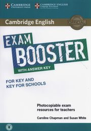 Cambridge English Exam Booster for Key and Key for Schools with Answer Key with Audio Photocopiable Exam Resources for Teachers, Chapman Caroline, White Susan