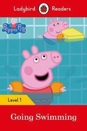 Peppa Pig Going Swimming Ladybird Readers Level 1,