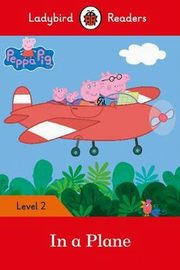 Peppa Pig: In a Plane - Ladybird Readers Level 2,