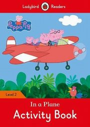 Peppa Pig: In a Plane Activity Book Ladybird Readers Level 2,