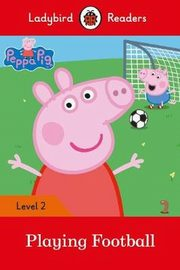 Peppa Pig: Playing Football Ladybird Readers Level 2,