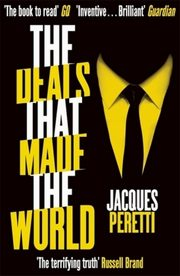 The Deals that Made the World, Peretti Jacques