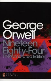 Nineteen Eighty-Four: The Annotated Edition, Orwell George