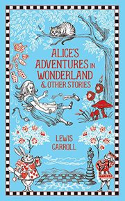 ksiazka tytuł: Alice's Adventures in Wonderland and Other Stories autor: Carroll Lewis
