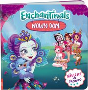 ENCHANTIMALS Nowy Dom,
