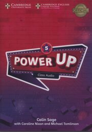 Power Up Level 5 Class Audio CDs, Sage Colin, Nixon Caroline, Tomlinson Michael
