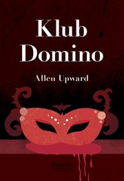 Klub Domino, Upward Allen