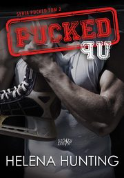 Pucked Up Seria Pucked tom 2, Hunting Helena