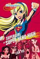 Supergirl w Super Hero High, Yee Lisa