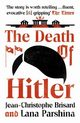 The Death of Hitler, Brisard Jean-Christophe, Parshina Lana